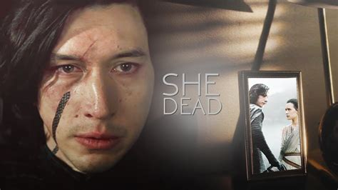 » kylo ren and rey [au]   she is dead (reylo) - YouTube